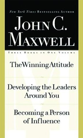 Maxwell 3-in1 Special Edition: The Winning Attitude,Developing the Leaders Around You,Becoming a Person of Influence