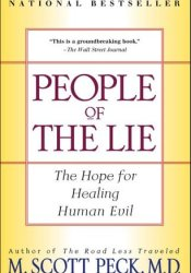 People of the Lie: The Hope for Healing Human Evil Pdf Book