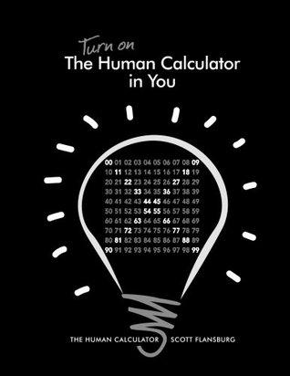 Turn on the Human Calculator in You: The Human Calculator