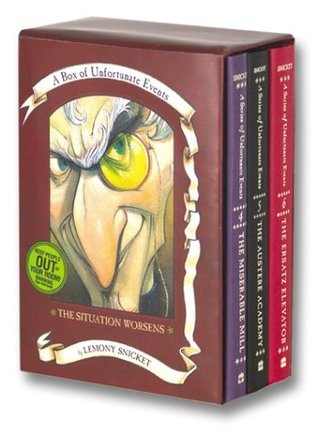 A Box of Unfortunate Events: The Situation Worsens (The Miserable Mill, The Austere Academy and The Ersatz Elevator) by Lemony Snicket (Sep 19 2002)