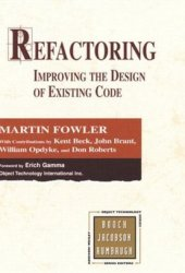 Refactoring: Improving the Design of Existing Code Book