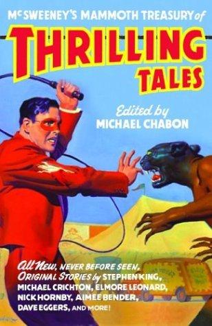 McSweeney's #10 Mammoth Treasury of Thrilling Tales (McSweeney's #10)