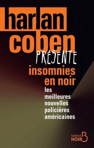 Insomnies en noir (BELFOND NOIR) (French Edition)