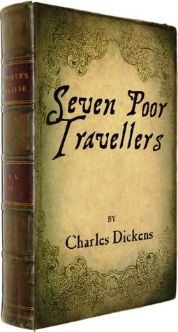 The Seven Poor Travellers - illustrated edition and a link to download FREE audiobook