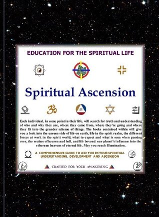 Spiritual Ascension, An Education for the Spiritual Life