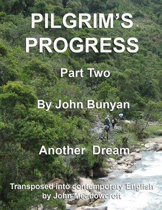 Pilgrim's Progress Part 2 in Contemporary English