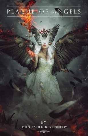 Plague of Angels (The Descended, #1)