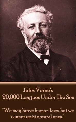 """20,000 Leagues Under the Sea: """"We may brave human laws, but we cannot resist natural ones."""""""