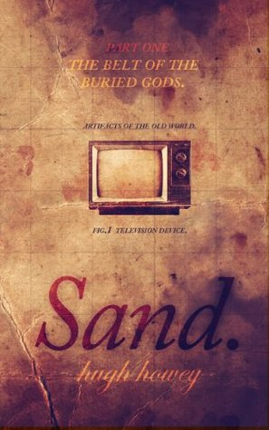 The Belt of the Buried Gods (Sand, #1)