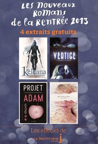 Les Nouveaux Romans de la Rentrée 2013: 4 Extraits gratuits