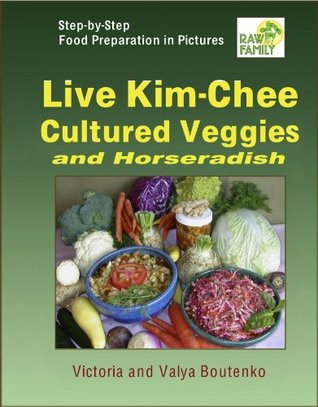 Live Kim-Chee, Cultured Veggies and Horseradish