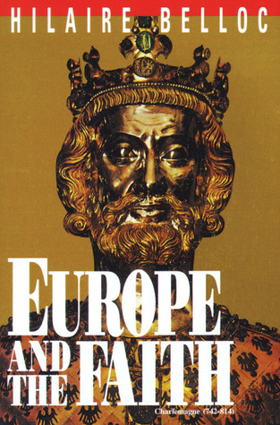 Image result for Europe and the Faith by Hilaire Belloc