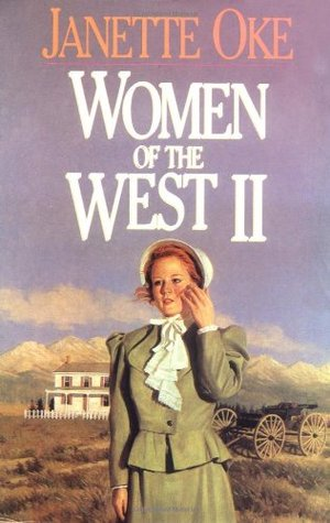 Women of the West II: They Called Her Mrs Doc / The Measure of a Heart / A Bride for Donnigan / Heart of the Wilderness (Women of the West, #5-8)