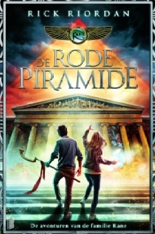 De rode piramide (Kane Chronicles #1) – Rick Riordan