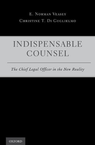 Indispensable Counsel: The Chief Legal Officer in the New Reality