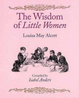 The Wisdom of Little Women