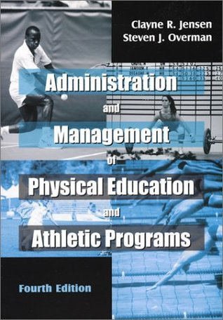Administration and Management of Physical Education and Athletic Programs