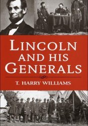 Lincoln and His Generals Pdf Book
