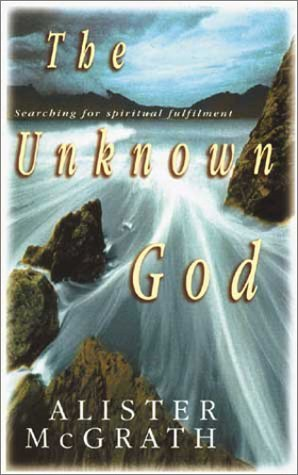 The Unknown God: Searching for Spiritual Fulfillment