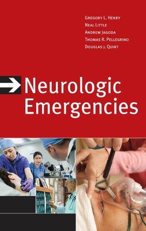 Neurologic Emergencies, Third Edition