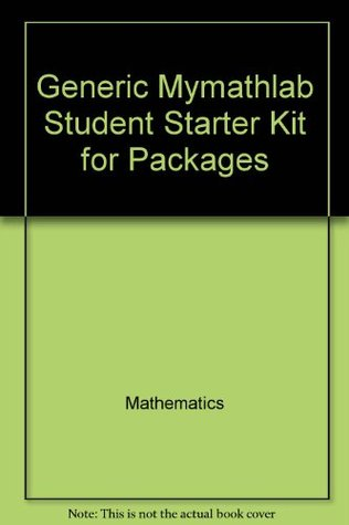 Generic Mymathlab Student Starter Kit for Packages