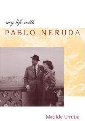 My Life with Pablo Neruda Pdf Book