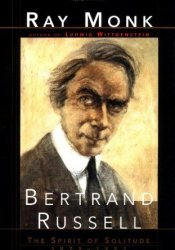 Bertrand Russell: The Spirit of Solitude 1872-1921 Pdf Book