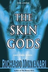 The Skin Gods (Jessica Balzano & Kevin Byrne, #2)