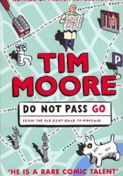 Do Not Pass Go Book by Tim Moore