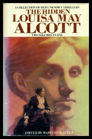 Hidden Louisa May Alcott: 2 Volumes