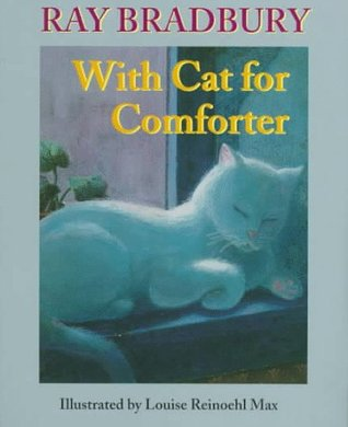With Cat for Comforter