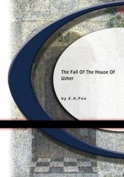 The Fall of the House of Usher Pdf Book