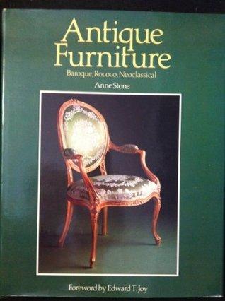 Antique Furniture: Baroque, Rococo, Neoclassical