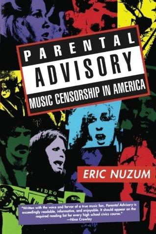 Parental Advisory: Music Censorship in America