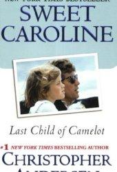 Sweet Caroline: Last Child of Camelot