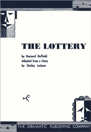 The Lottery: A play in one act
