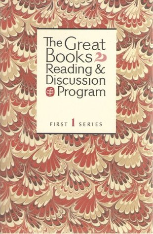 The Great Books Reading and Discussion Program (First Series, Volume 1): Rothschild's Fiddle, On Happiness, The Apology, Heart of Darkness, Conscience, Genesis, Alienated Labour, Social Contract