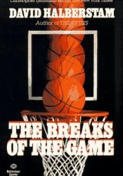 The Breaks of the Game Pdf Book