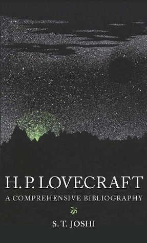 H.P. Lovecraft: A Comprehensive Bibliography