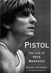 Pistol: The Life of Pete Maravich Pdf Book