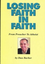 Losing Faith in Faith: From Preacher to Atheist Pdf Book
