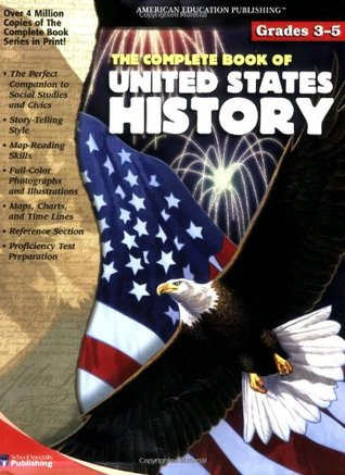 The Complete Book of United States History