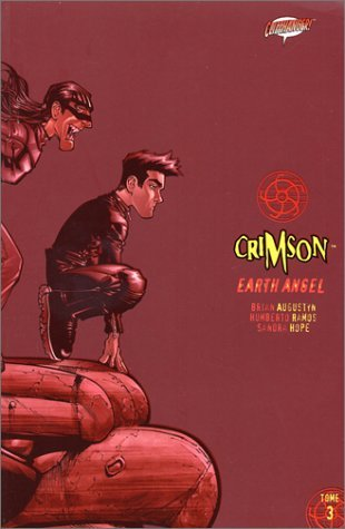 Crimson: Earth Angel - Tome 3