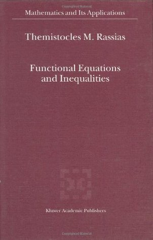 Functional Equations and Inequalities (Mathematics and Its Applications