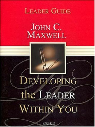 Developing the Leader Within You: Leader Guide