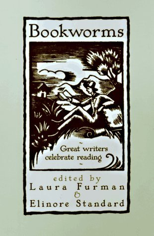 Bookworms: Great Writers Celebrate Reading