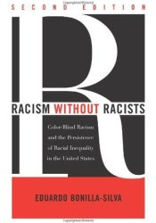 Racism without Racists: Color-Blind Racism and the Persistence of Racial Inequality in the United States Pdf Book