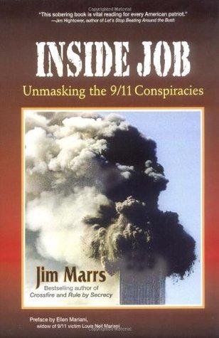 Inside Job: Unmasking the 9-11 Conspiracies