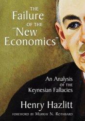 The Failure of the New Economics Pdf Book