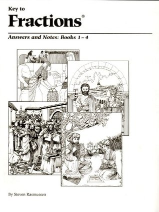 Key to Fractions: Answers and Notes, Books 1-4 by Steven